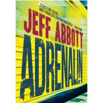 Jeff Abbott: Adrenalin