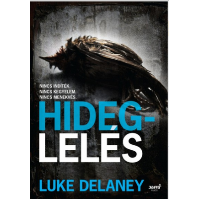 HIDEGLELÉS (LUKE DELANEY)