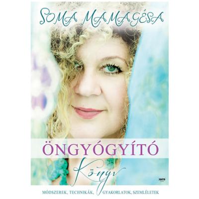 Soma Mamagésa: Öngyógyító könyv