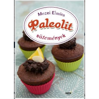 Paleolit sütemények (Mezei Elmira)