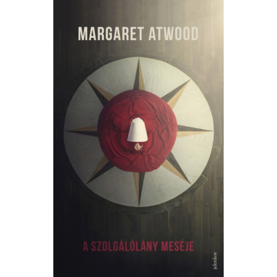 A Szolgálólány meséje (Margaret Atwood)