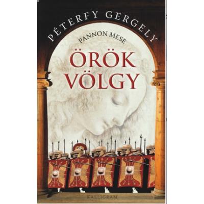 Péterfy Gergely: Örök völgy - Pannon mese