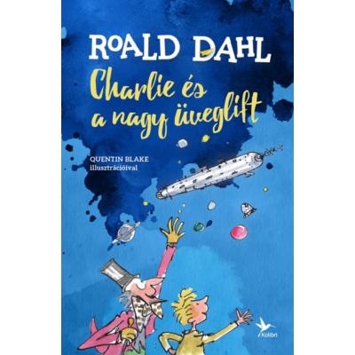 Charlie és a nagy üveglift (Roald Dahl)