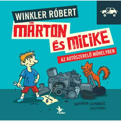Márton és Micike az autószerelő műhelyben (Winkler Róbert)