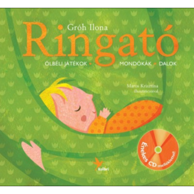 Ringató 1. /Ölbéli játékok, mondókák, dalok + CD melléklet (Gróh Ilona)