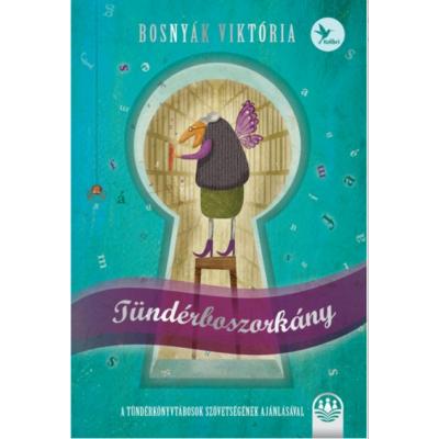 Tündérboszorkány /Tündérboszorkány-trilógia 1. (Bosnyák Viktória)