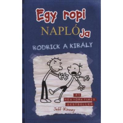 Egy ropi naplója 2. - Rodrick a király - Jeff Kinney