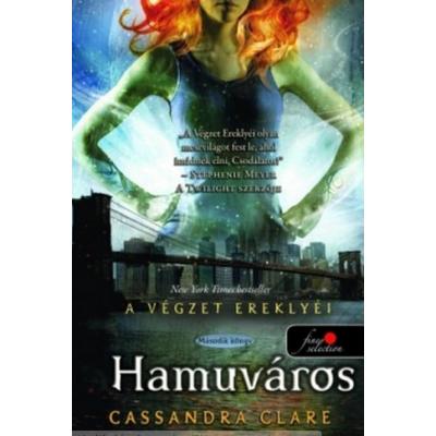 Hamuváros - A Végzet Ereklyéi 2. (puha fedelű)