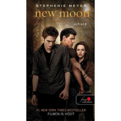 New Moon – Újhold (Twilight saga 2. zsebkönyv)
