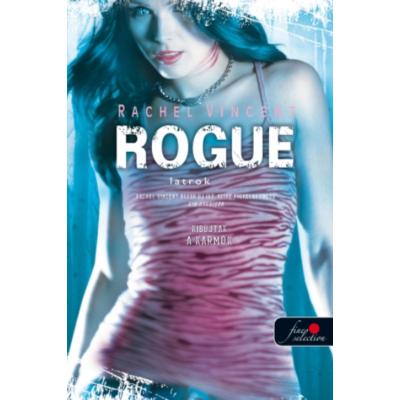 Rogue - Latrok - Vérmacskák 2. (puha fedelű)