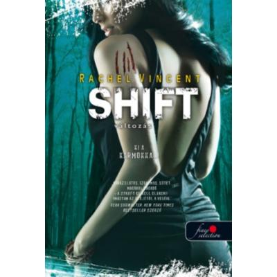 Shift - Változás - Vérmacskák 5. (puha fedelű)