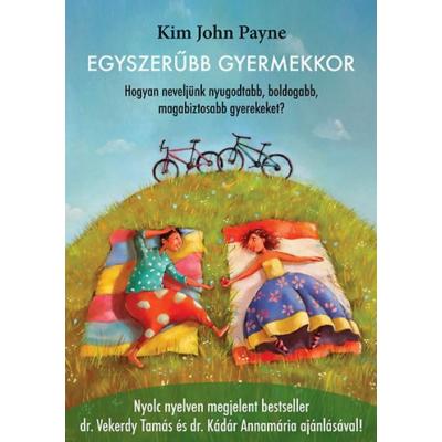 Egyszerűbb gyermekkor (Kim John Payne)