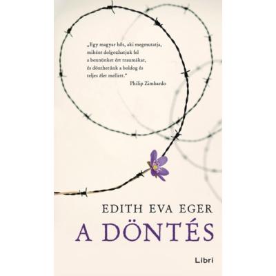 A döntés (Edith Eva Eger)