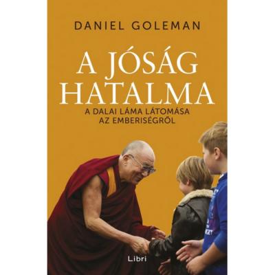 A jóság hatalma /A dalai láma látomása az emberiségről (Daniel Goleman)