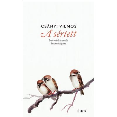 Csányi Vilmos: A sértett