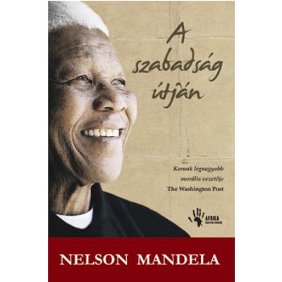 A szabadság útján (Nelson Mandela)