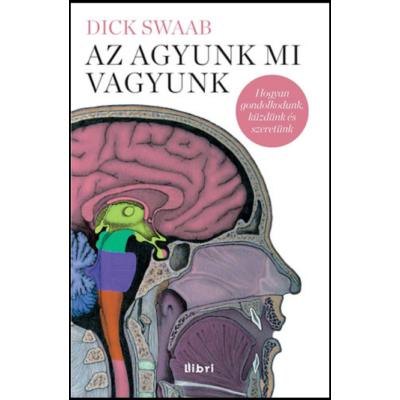 Az agyunk mi vagyunk