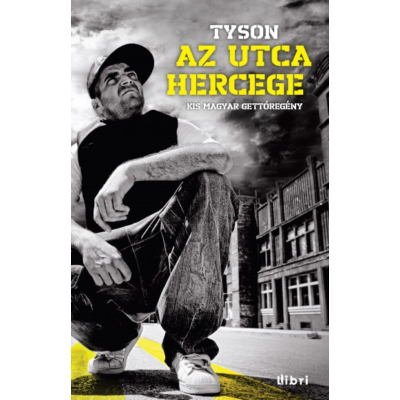 Tyson: Az utca hercege