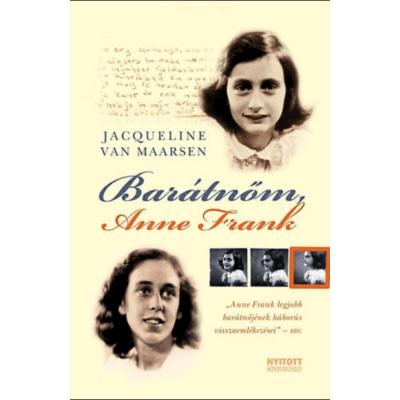 Jacquakine Van Maarsen: Barátnőm, Anne Frank