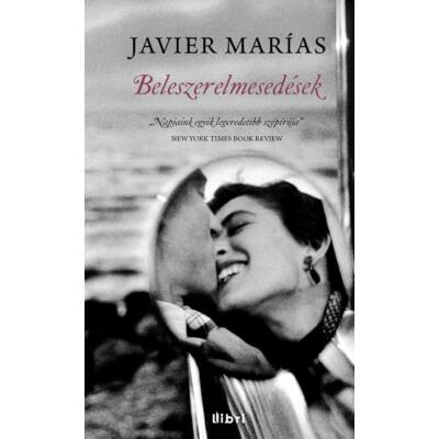 Beleszerelmesedések (Javier Marías)