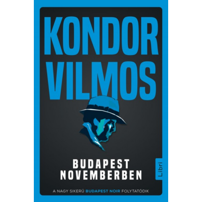 Budapest novemberben - Gordon Zsigmond sorozat 5.