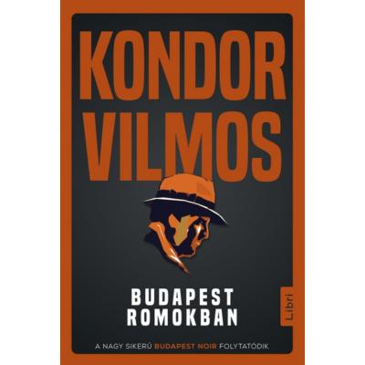 Budapest romokban - Gordon Zsigmond-sorozat 4.