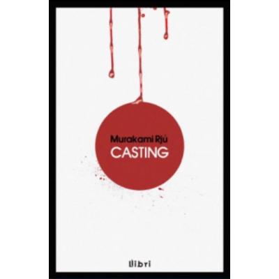 Murakami Rjú: Casting