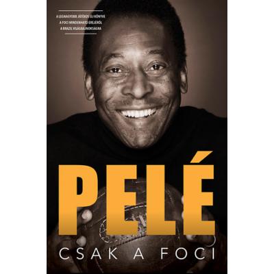 Csak a foci - Pelé
