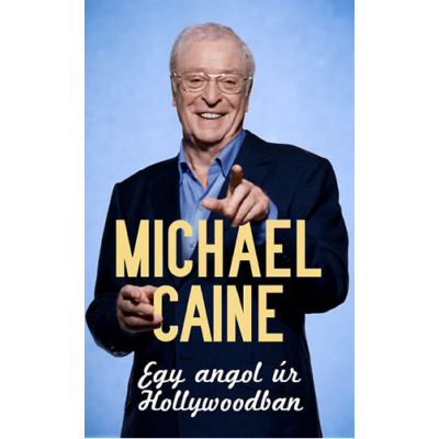 Egy angol úr Hollywoodban (Michael Caine)