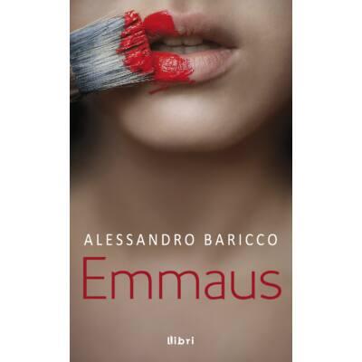 Alessandro Baricco: Emmaus