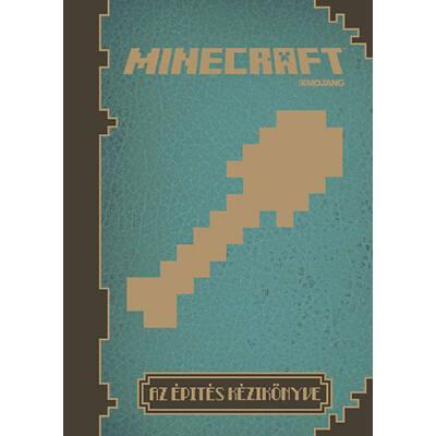 Minecraft - Az építés kézikönyve (Első kiadás)