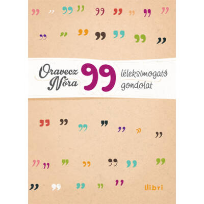 99 léleksimogató gondolat