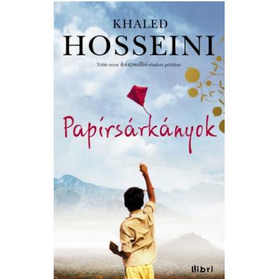 Khaled Hosseini: Papírsárkányok