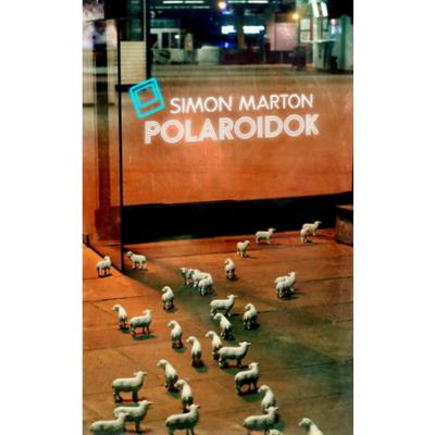 Polaroidok (Simon Márton)