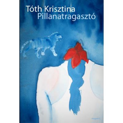 Tóth Krisztina: Pillanatragasztó