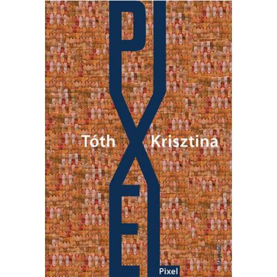 Pixel (Tóth Krisztina)