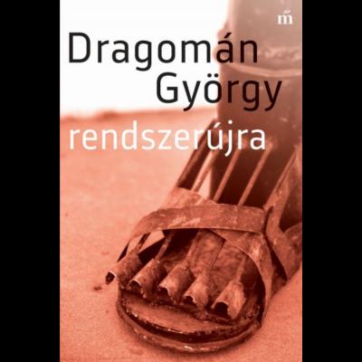 Rendszerújra (Dragomán György)
