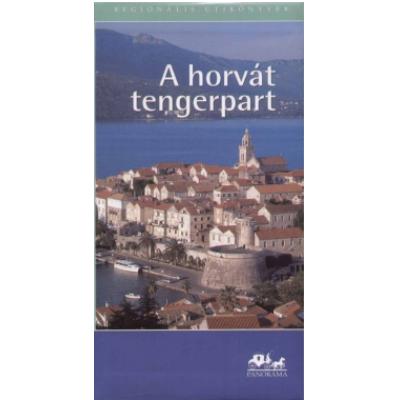 A horvát tengerpart - Panoráma regionális útikönyvek