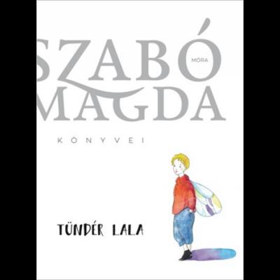 Tündér Lala (Szabó Magda)