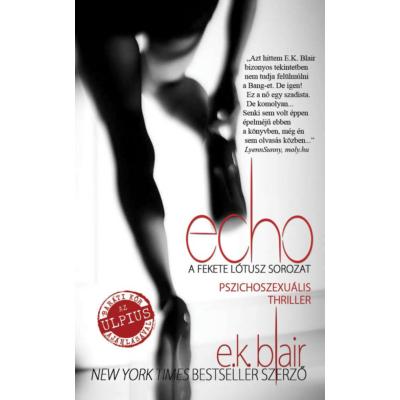 Echo /Fekete lótusz-sorozat (E. K. Blair)
