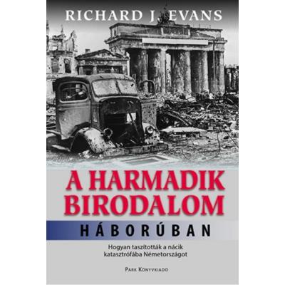 Richard J. Evans: A Harmadik Birodalom háborúban