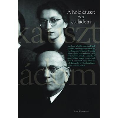 A holokauszt és a családom (Fenyves Katalin)