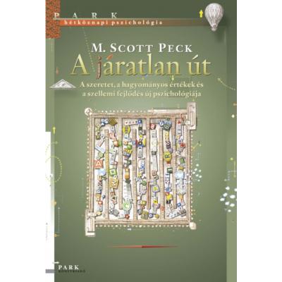 A járatlan út (M. Scott Peck)