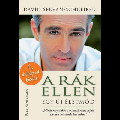 A rák ellen - Egy új életmód (David Servan-Schreiber)