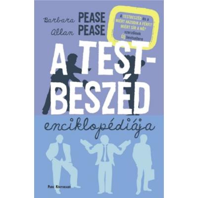 A testbeszéd enciklopédiája (Barbara Pease - Allan Pease)