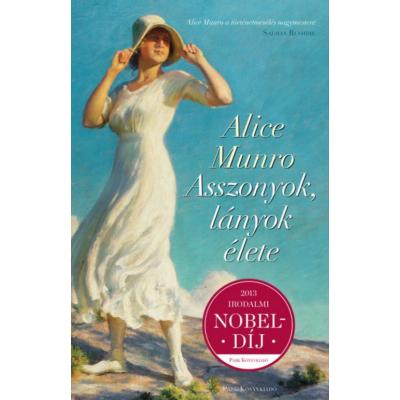 Alice Munro: Asszonyok, lányok élete