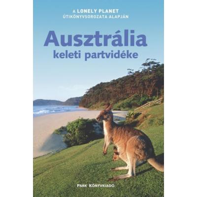 Ausztrália keleti partvidéke (Lonely Planet)