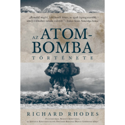 Az atombomba története (Richard Rhodes)