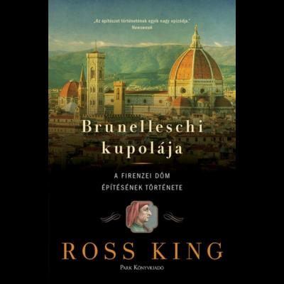 Brunelleschi kupolája - A firenzei dóm építésének története (Ross King)