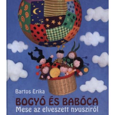 Bogyó és Babóca - Mese az elveszett nyusziról (Bartos Erika)